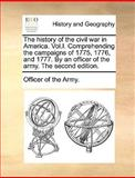 The History of the Civil War in America, Officer Of The Army., 117045500X