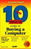 Ten Minute Guide to Buying a Computer, O'Hara, Shelley, 1567615007
