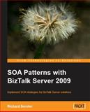 SOA Patterns with BizTalk Server 2009, Seroter, Richard, 1847195008