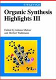 Organic Synthesis Highlights III, , 3527295003