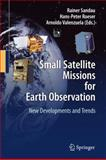 Small Satellite Missions for Earth Observation : New Developments and Trends, , 3642035000