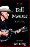 The Bill Monroe Reader 9780252025006