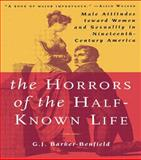 Horrors of the Half-known Life, G. J. Barker-Benfield, 0415925002