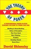 The Theory of Poker, Sklansky, David, 1880685000