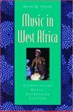 Music in West Africa : Experiencing Music, Expressing Culture, Stone, Ruth M., 0195145003