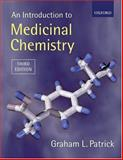 An Introduction to Medicinal Chemistry, Patrick, Graham L., 0199275009