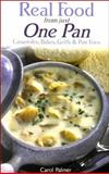 Real Food from Just One Pan, Carol Palmer, 0572025009