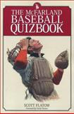 The McFarland Baseball Quizbook 9780786415007
