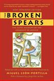 The Broken Spears 2007, Miguel León-Portilla, 080705500X