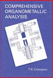 Comprehensive Organometallic Analysis, Crompton, T. R., 1461595002