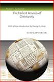 The Earliest Records of Christianity : With a New Introduction by George Kiraz, Sukenik, Eleazar Lipa, 1593335008