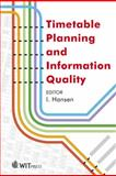 Timetable Planning and Information Quality, I. Hansen, 1845645006