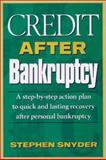 Credit after Bankruptcy, Stephen Snyder, 1891945009