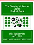 The Staging of Cancer 2003 Pocket Book, Sadasivan, Raj, 1931225001