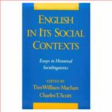 English in Its Social Contexts : Essays in Historical Sociolinguistics, , 019506500X