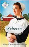 Rebecca, Mary Christner Borntrager, 0836135008