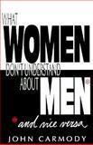 What Women Don't Understand about Men, John Carmody, 0896225003