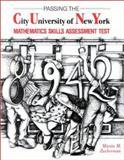 Passing the City University of New York Mathematics Skills Assessment Test, Martin M. Zuckerman, 0912675004