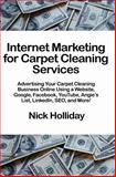 Internet Marketing for Carpet Cleaning Services, Nick Holliday, 1456495003