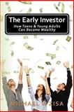 The Early Investor, Michael Zisa, 1492105007