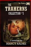 The Traherns, Set #3, Nancy Radke, 1493645005