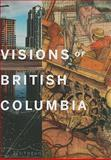 Visions of British Columbia, , 1553655001