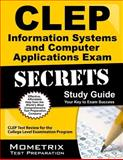 CLEP Information Systems and Computer Applications Exam Secrets Study Guide, CLEP Exam Secrets Test Prep Team, 1614035008