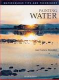 Painting Water, Joe Francis Dowden, 190397500X