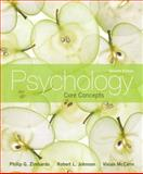 Psychology : Core Concepts, Zimbardo, Philip G. and Johnson, Robert L., 0205255000