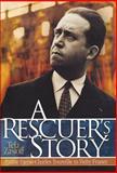 A Rescuer's Story, Tela Zasloff, 0299175006