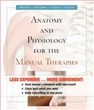 Anatomy and Physiology for the Manual Therapies, Kuntzman, Andrew and Tortora, Gerard J., 0470585005