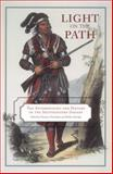 Light on the Path : The Anthropology and History of the Southeastern Indians, , 0817315004
