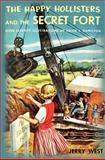 The Happy Hollisters and the Secret Fort, Jerry West, 1475295006