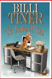 To Love a Cat, Billi Tiner, 149547500X