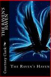 The Raven's Haven, Courtney Clark, 1499505000