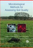 Microbiological Methods for Assessing Soil Quality, Benedetti, A., 1845935004