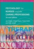 Psychology for Nurses and the Caring Professions, Payne, Sheila and Walker, Jan, 0335215017