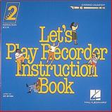 Let's Play Recorder Instruction Book