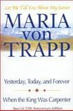 Let Me Tell You about My Savior?, Maria von Trapp, 0892215011