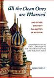 All the Clean Ones Are Married, Lori Cidylo, 0897335015