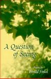 A Question of Seeing, Donald Finkel, 1557285012