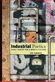 Industrial Poetics : Demo Tracks for a Mobile Culture, Amato, Joe, 1587295016