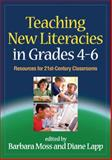 Teaching New Literacies in Grades 4-6 : Resources for 21st-Century Classrooms, , 160623501X