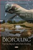 Biofouling: Types, Impact and Anti-Fouling, , 1608765016