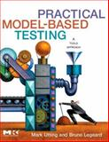Practical Model-Based Testing : A Tools Approach, Utting, Mark and Legeard, Bruno, 0123725011