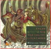 Tales from the Celtic Countries, Rhiannon Ifans, 0862435013