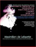 Showbiz,Pioneers,Best Singers,Entertainers and Musicians from 1606 to the Present : Volume 4 of World Who's Who in Jazz, Cabaret, Music and Entertainment, De Lafayette, Maximillien, 0979975018