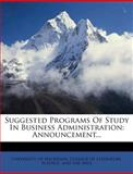 Suggested Programs of Study in Business Administration, , 1278925015