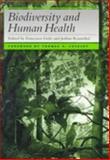 Biodiversity and Human Health, , 1559635010