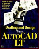 Drafting and Design with AutoCAD LT, Dye, David and Moore, Paul, 1562055011
